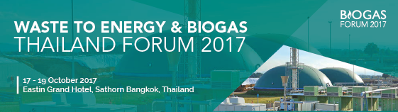 Biogas and Waste to Energy Thailand Forum 2017